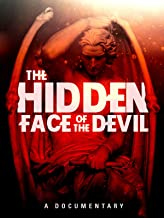 The Hidden Face of the Devil