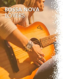 # Bossa Nova Lovers
