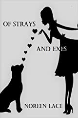 Of Strays and Exes Kindle Edition
