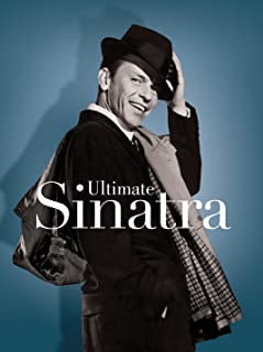 Ultimate Sinatra: 100 Songs Celebrating 100 Years