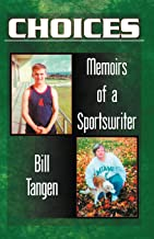 Choices.Memoirs of a Sportswriter