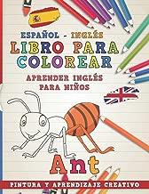 Libro para colorear Español - Inglés I Aprender inglés para niños I Pintura y aprendizaje creativo (Aprender idiomas) (Spanish Edition)