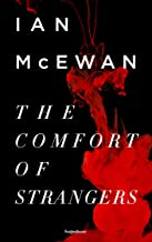The Comfort of Strangers (Ian McEwan Series Book 3)