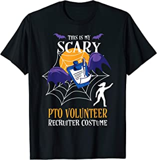PTO Volunteer Halloween Funny Quote for PTO Moms T-Shirt