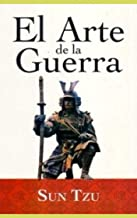 EL ARTE DE LA GUERRA sun tzu: español (Spanish Edition)