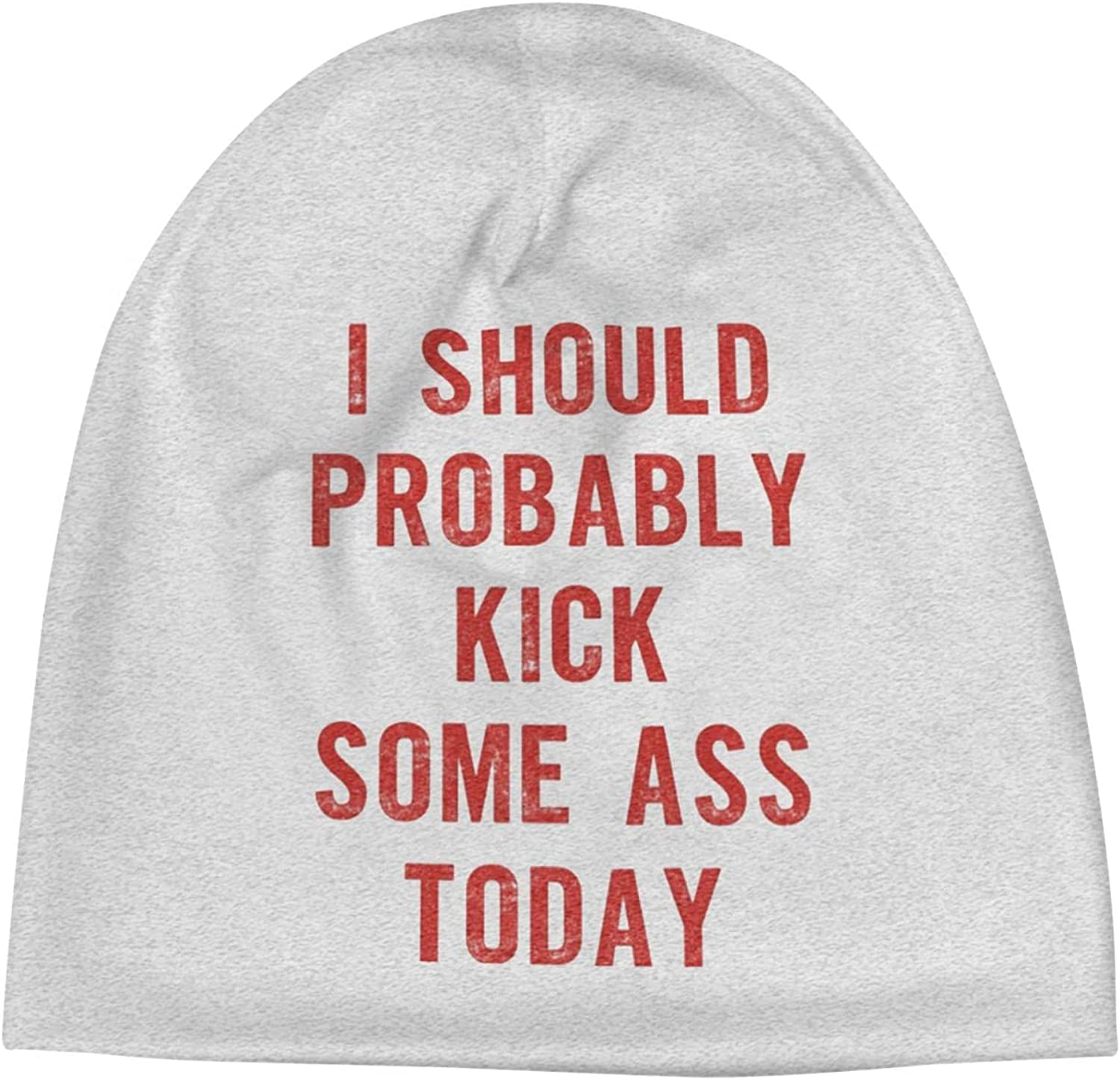 I Should Outstanding Probably Kick Some Ass Cap Inexpensive Slogan Beanie Today7 Unisex