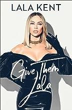 Give Them Lala (English Edition)