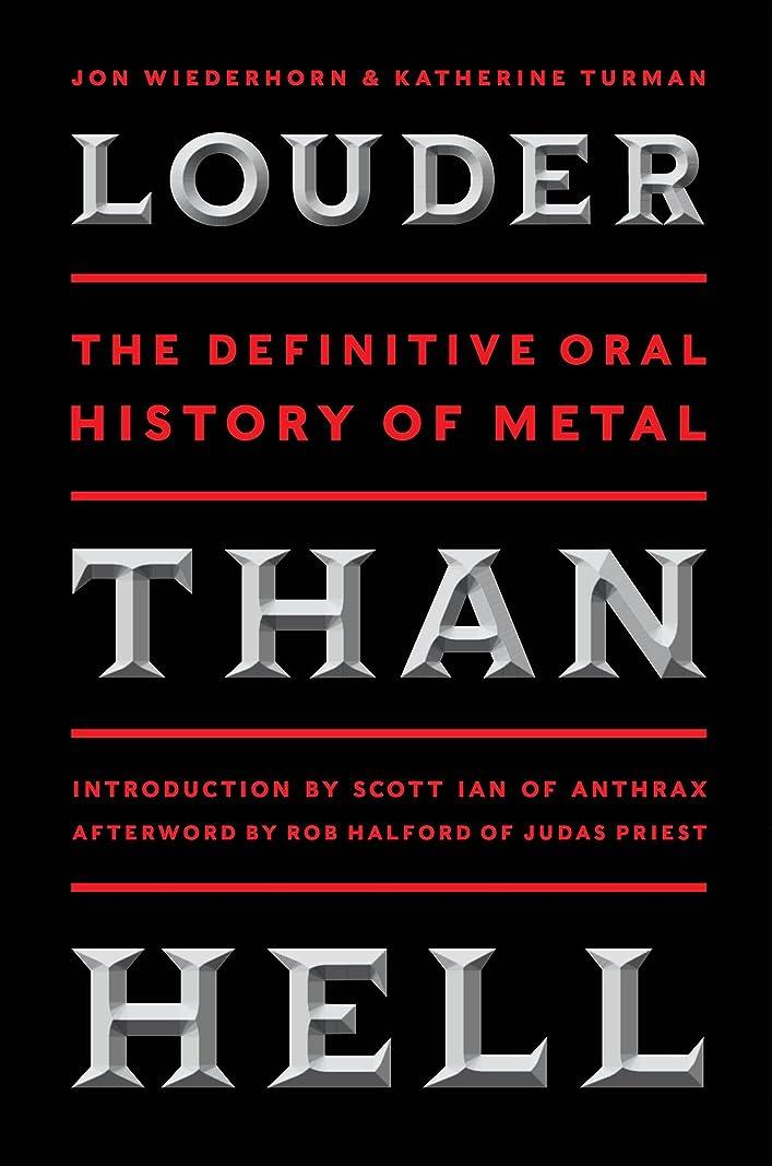 法令と闘うスカートLouder Than Hell: The Definitive Oral History of Metal (English Edition)