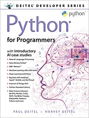 Python for Programmers: with Big Data and Artificial Intelligence Case Studies (Deitel Developer Series)
