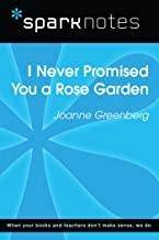 I Never Promised You a Rose Garden (SparkNotes Literature Guide) (SparkNotes Literature Guide Series)