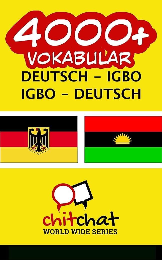 公習慣ロープ4000+ Deutsch - Igbo Igbo - Deutsch Vokabular (German Edition)