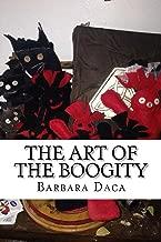 The Art of the Boogity: Appalachian Hoodoo (The Appalachain Arts Book 1)