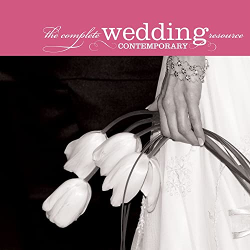 The Complete Wedding Music Resource - Contemporary by