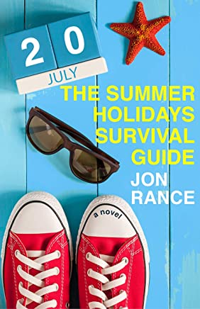 The Summer Holidays Survival Guide: The funniest book you'll read this summer