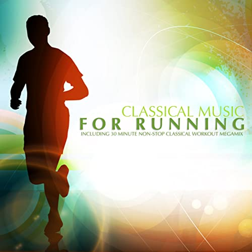 Classical Music For Running by Various artists on Amazon Music
