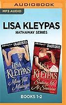 Lisa Kleypas Hathaway Series: Books 1-2: Mine Till Midnight & Seduce Me at Sunrise