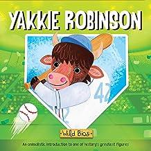 Wild Bios: Yakkie Robinson
