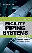 Best facility piping systems handbook Reviews