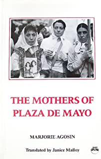 Mothers of Plaza De Mayo: the Story of Renee Epelbaum 1976-1985