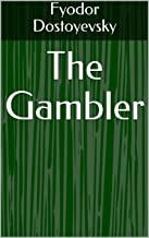 The Gambler (English Edition)