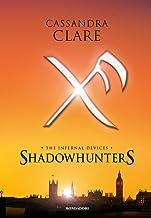 Permalink to Shadowhunters. The infernal devices: L'angelo-Il principe-La principessa PDF