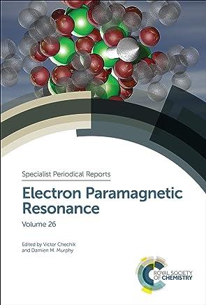 Electron Paramagnetic Resonance: Volume 26