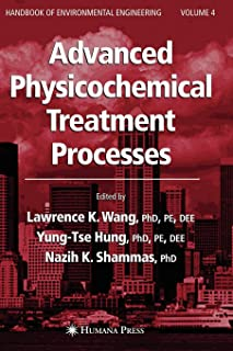 Advanced Physicochemical Treatment Processes (Handbook of Environmental Engineering)