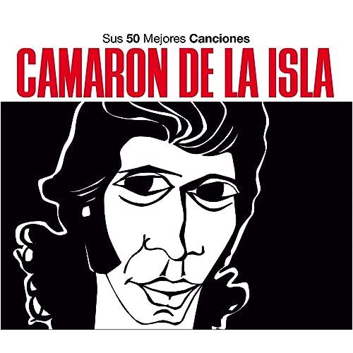 Camaron / Sus 50 mejores canciones