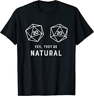 yes they re natural d20 shirt