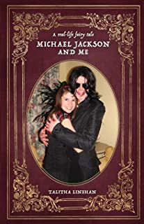 A real-life fairy tale: Michael Jackson and me