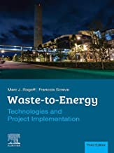 Waste-to-Energy: Technologies and Project Implementation PDF
