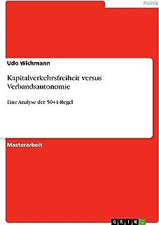 Kapitalverkehrsfreiheit versus Verbandsautonomie: Eine Analyse der 50+1-Regel (German Edition)