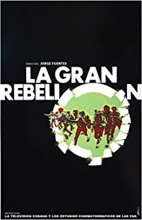 Cuban film by Jorge Fuentes.La gran rebelion