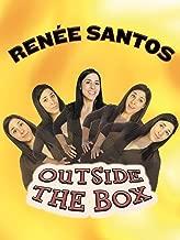 Renee Santos - Outside The Box