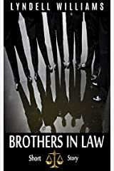 Brothers in Law Short Story Kindle Edition