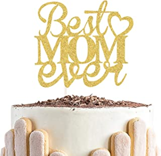 Best Mom Ever Cake Topper for Happy Mother's Day, Mother Birthday Party Decortions Mama Gift Keepsake