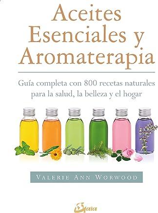 Amazon.es: aromaterapia aceite esenciales: Libros