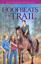 Hoofbeats on the Trail (Ally O'Connor Adventures Book #3) (Ally O'Connor Adventures)