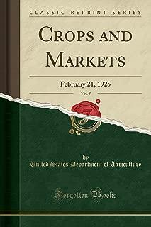 Crops and Markets, Vol. 3: February 21, 1925 (Classic Reprint)