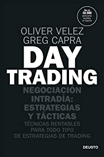 Day trading: Negociación intradía: estrategias y tácticas (Sin colección)