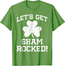 Let's Get Shamrocked Shirt Novelty St Patricks Day T-Shirt