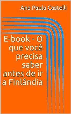 E-book - O que você precisa saber antes de ir a Finlândia