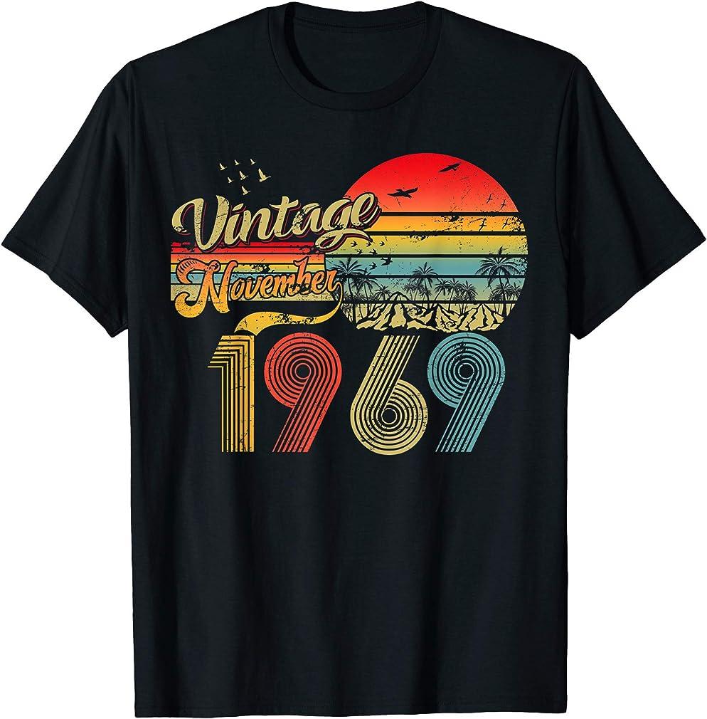 Classic 50th Birthday Gift Men Women Vintage November 1969 T-shirt