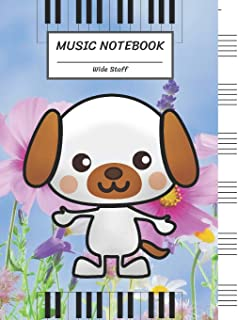 Music Notebook Wide Staff: Funny Cartoon Dog in The Flower Park,Piano Keyboard/Blank Music Sheet Notebook,Big Staff Paper,...