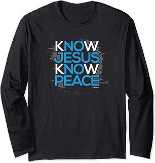Know Jesus Know Peace Christian Shirt Long Sleeve T-Shirt