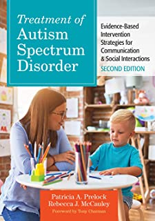 Treatment of Autism Spectrum Disorder: Evidence-Based Intervention Strategies for Communication & Social Interactions