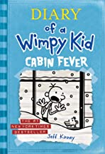 Cabin Fever (Diary of a Wimpy Kid, Book 6)
