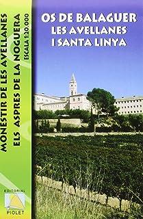 Os de Balaguer. Les Avellanes i Santa Linya: Monestir de les Avellanes. Els Aspres de la Noguera