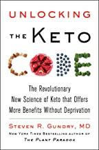 Unlocking the Keto Code: The Revolutionary New Science of Keto That Offers More Benefits Without Deprivation (The Plant Pa...