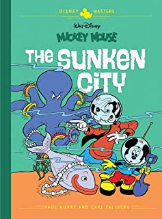Disney Masters Vol. 13: Paul Murry with Carl Fallberg: Walt Disney's Mickey Mouse: The Sunken City